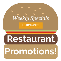 Weekly Restaurant Specials & Promotions